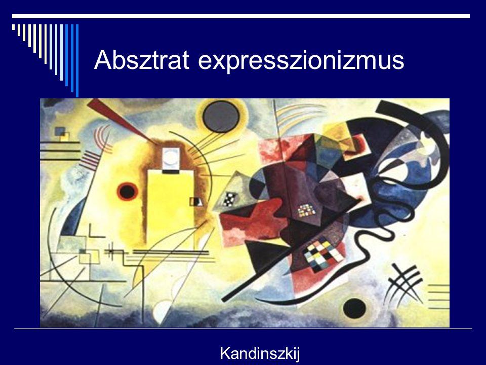 Absztrat expresszionizmus Kandinszkij
