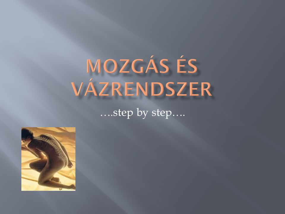 ….step by step….