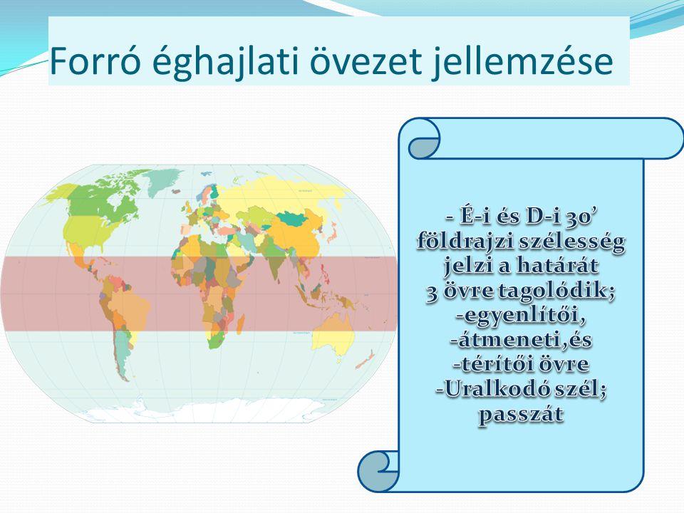 Övezetek, övek, területek Valódi Mérsékelt öv Mérséklet éghajlati övezet Nedves Kontinentális terület Valódi mérsékelt öv