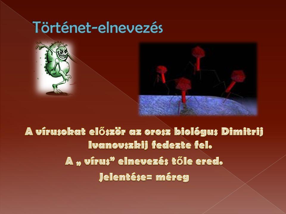 › ember  influenzanfluenza bárányhiml őárányhiml ő  rózsahiml ő rózsahiml ő  kanyaró kanyaró  mumpsz mumpsz  agyhártyagyulladás agyhártyagyulladás  agyvel ő gyulladás agyvel ő gyulladás  gyermekparalízis gyermekparalízis  herpesz herpesz  méhnyakrák méhnyakrák  májrák májrák  orr-garat rák orr-garat rák  szemölcs szemölcs  Hepatitis (fert ő z ő májgyulladás) Hepatitis  HIV HIV