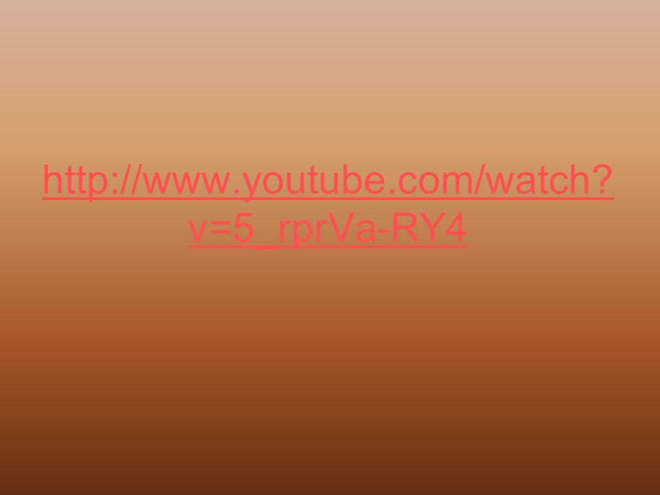 http://www.youtube.com/watch? v=5_rprVa-RY4