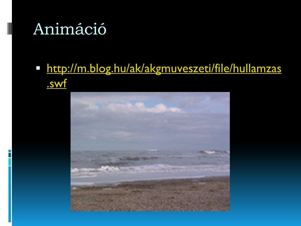 A hullámzás Víztömegben a szél hatására keletkezõ mozgás a hullámzás..