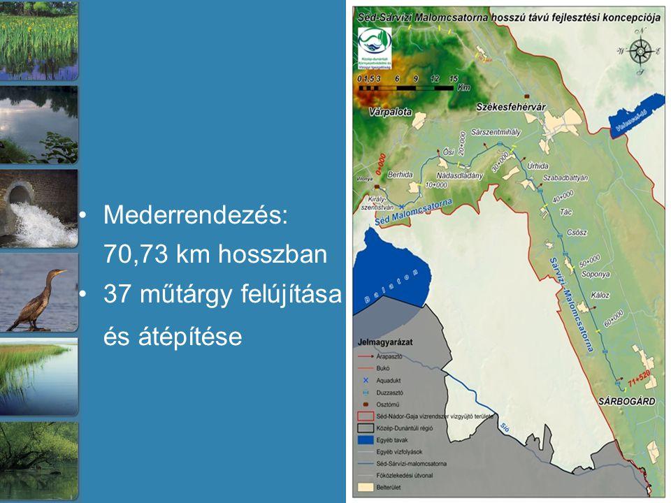 Mederrendezés: 70,73 km hosszban 37 műtárgy felújítása és átépítése