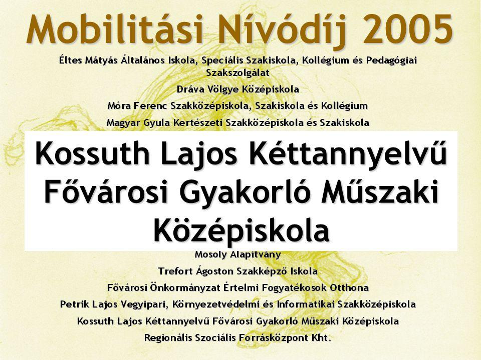 Mobilitási Nívódíj 2005 Regionális Szociális Forrásközpont Kht.