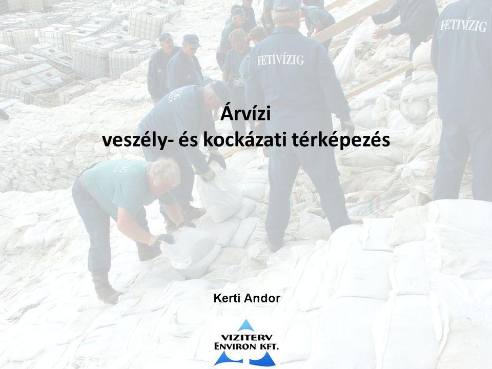 Árvízi veszély- és kockázati térképezés Kerti Andor