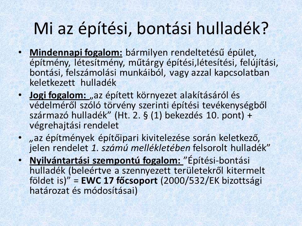 Építési, bontási hulladék a 45/2004.(VII.26.) BM-KvVM e.