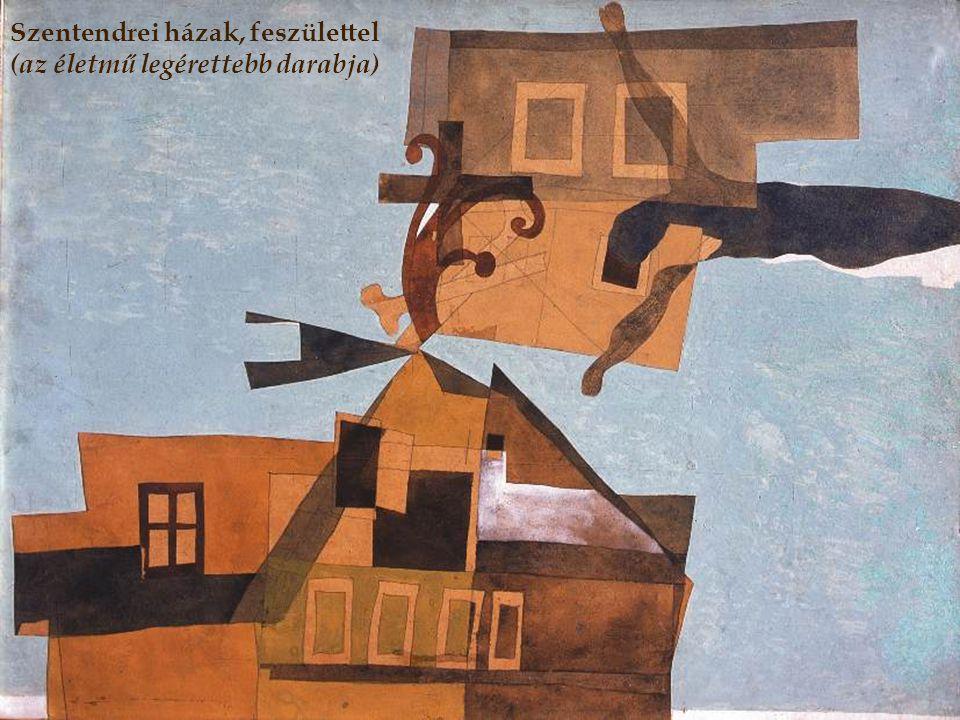 Szentendrei házak, feszülettel (az életmű legérettebb darabja)