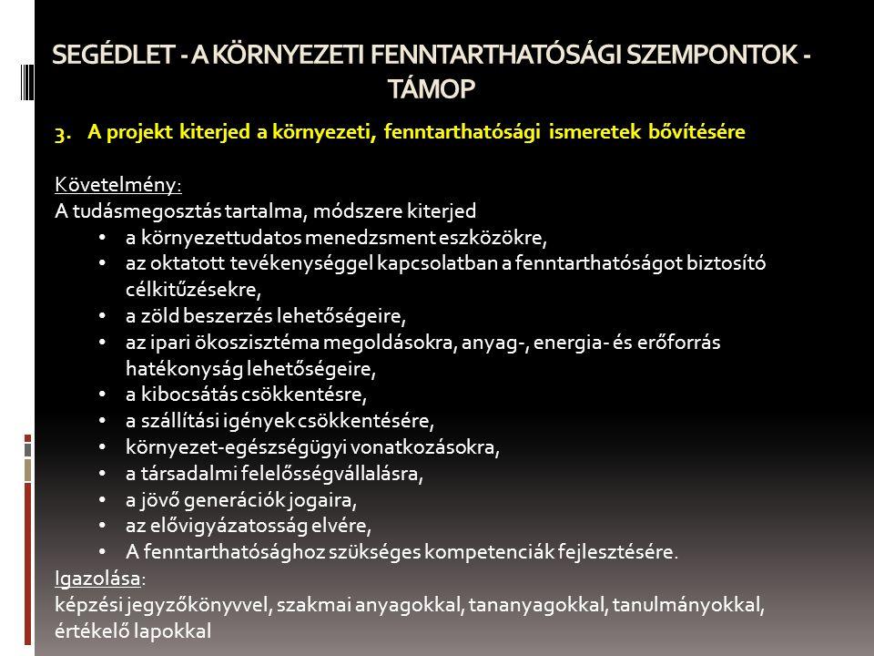 SEGÉDLET - A KÖRNYEZETI FENNTARTHATÓSÁGI SZEMPONTOK - TÁMOP 4.