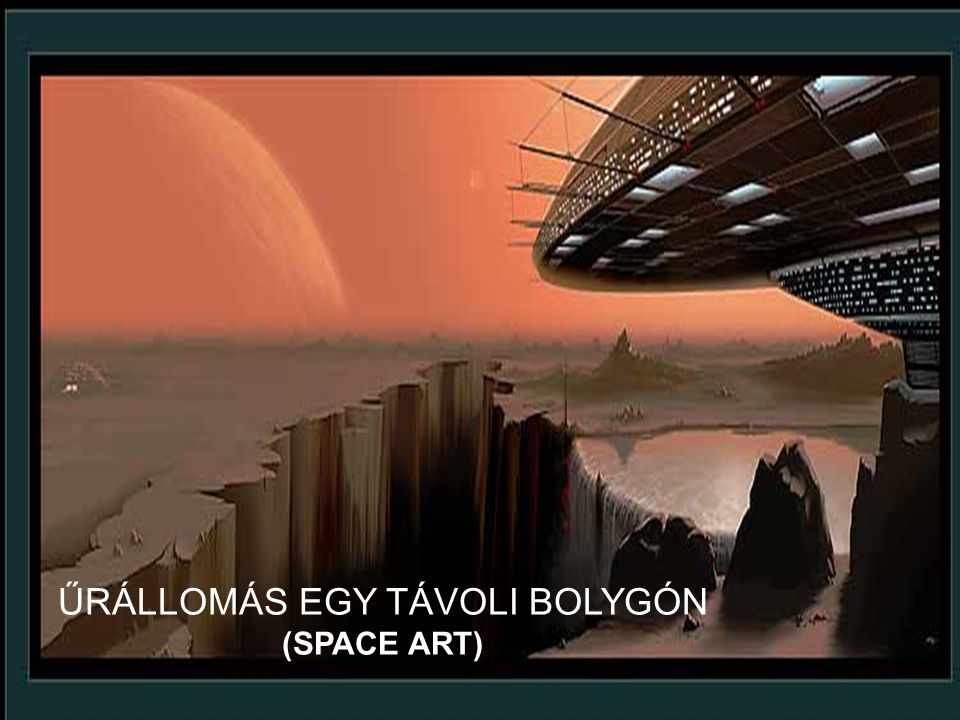 ŰRÁLLOMÁS EGY TÁVOLI BOLYGÓN (SPACE ART)