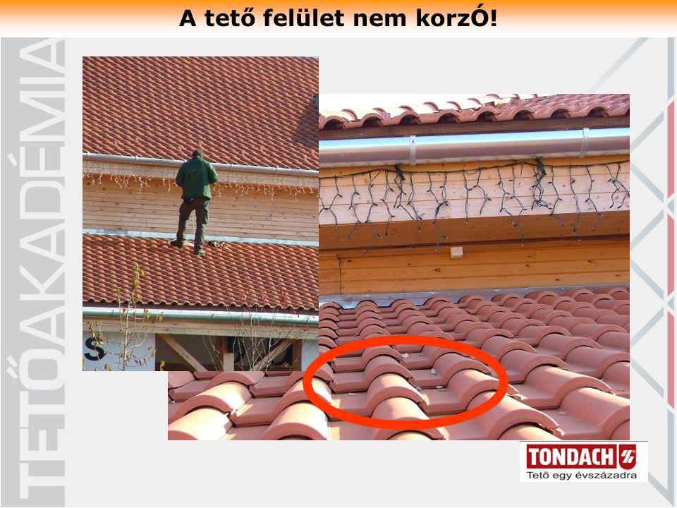A tető felület nem korzÓ!