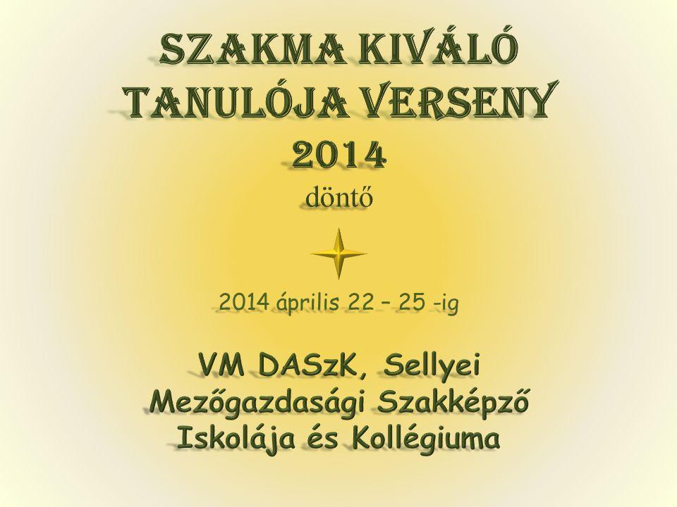2014 április 22 – 25 -ig