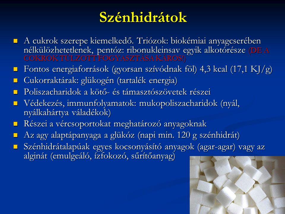 Vitaminok Néhány kivételével esszenciálisak Néhány kivételével esszenciálisak Koenzim funkciót töltenek be Koenzim funkciót töltenek be Fehérje-, zsír-, és szénhidrát anyagcserében nélkülözhetetlenek Fehérje-, zsír-, és szénhidrát anyagcserében nélkülözhetetlenek Kiemelt funkciók: Kiemelt funkciók: A vitamin: látás, hámszövetképzés A vitamin: látás, hámszövetképzés D vitamin: csontosodás, Ca beépülés D vitamin: csontosodás, Ca beépülés Fillokinon (K vitamin): véralvadás Fillokinon (K vitamin): véralvadás C-vitamin: oxidációs, redukciós folyamatok, antioxidáns hatás C-vitamin: oxidációs, redukciós folyamatok, antioxidáns hatás Vitaminszerű anyagok Vitaminszerű anyagok F-vitamin sejthártya és hormonépítés, F-vitamin sejthártya és hormonépítés, P vitamin (flavonoidok): oxidációs folyamatok, P vitamin (flavonoidok): oxidációs folyamatok, Mezoinozit: növekedés, haj, bőr normális állapota Mezoinozit: növekedés, haj, bőr normális állapota
