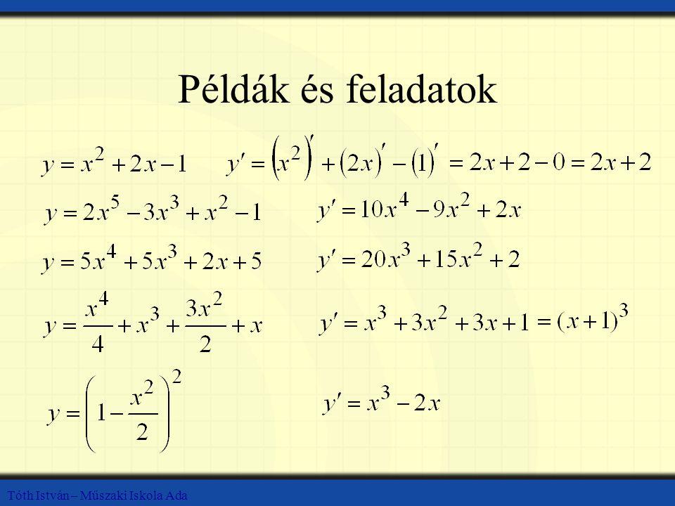 Tóth István – Műszaki Iskola Ada Példák és feladatok