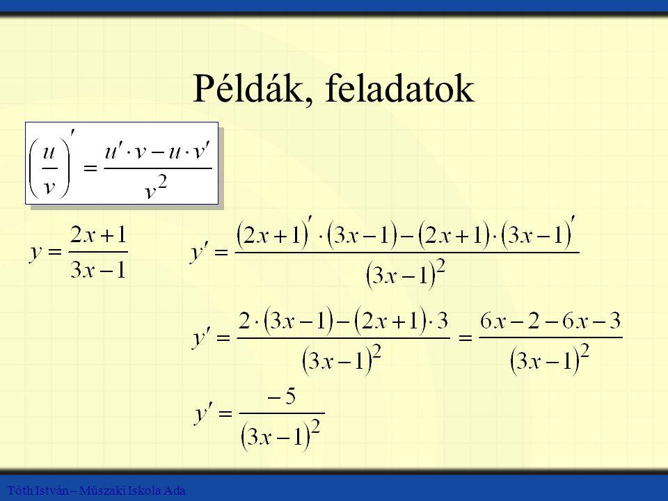 Tóth István – Műszaki Iskola Ada Példák, feladatok