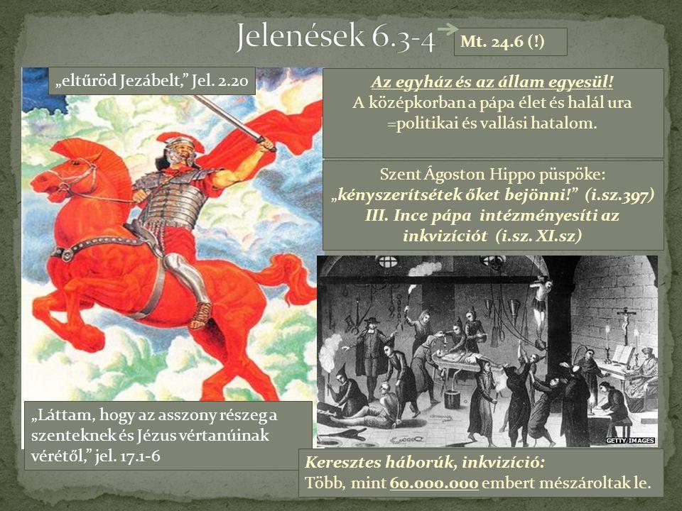 """""""Láttam, hogy az asszony részeg a szenteknek és Jézus vértanúinak vérétől,"""" jel. 17.1-6 Az egyház és az állam egyesül! A középkorban a pápa élet és ha"""