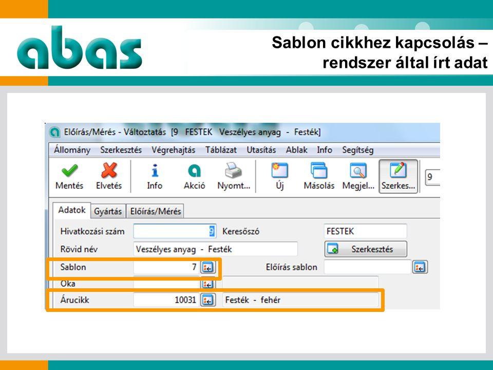 Sablon cikkhez kapcsolás – rendszer által írt adat