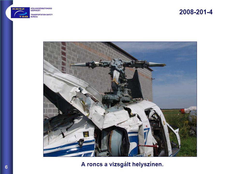 A roncs a vizsgált helyszínen. 6 2008-201-4