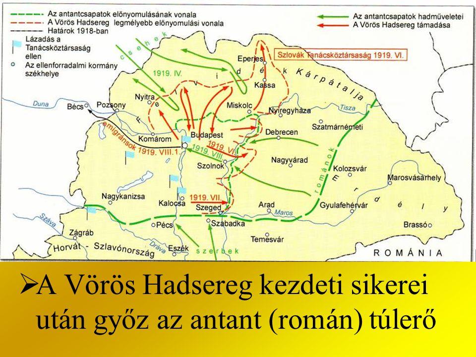  A Vörös Hadsereg kezdeti sikerei után győz az antant (román) túlerő
