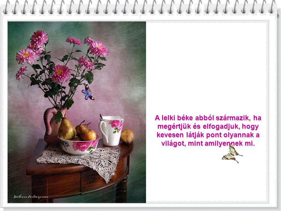 Egy barát olyan, akár egy téli lámpás: minél régebbi a barátság, annál erősebb a fény.