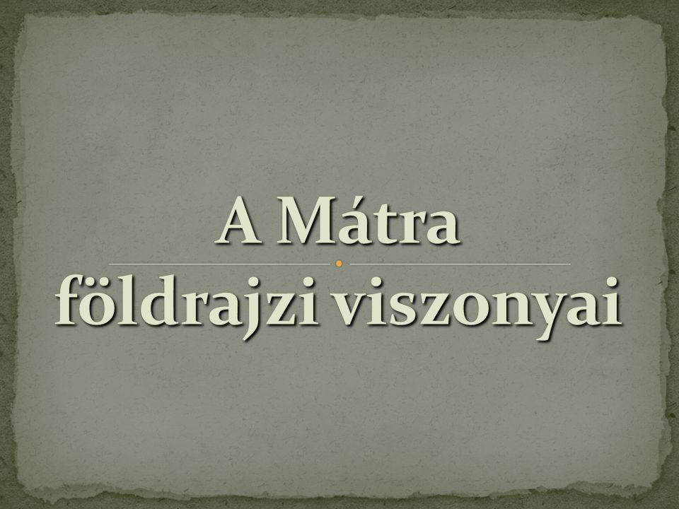 A Mátra, mint az Északi-középhegység része, származása szerint Európa legnagyobb fiatal vulkáni övezetéhez tartozik.