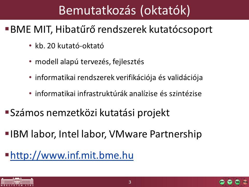 3 Bemutatkozás (oktatók)  BME MIT, Hibatűrő rendszerek kutatócsoport kb.