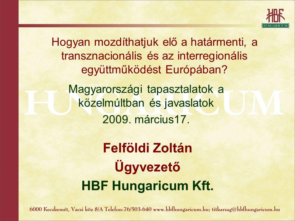 Elérhetőségeink HBF Hungaricum Kft.