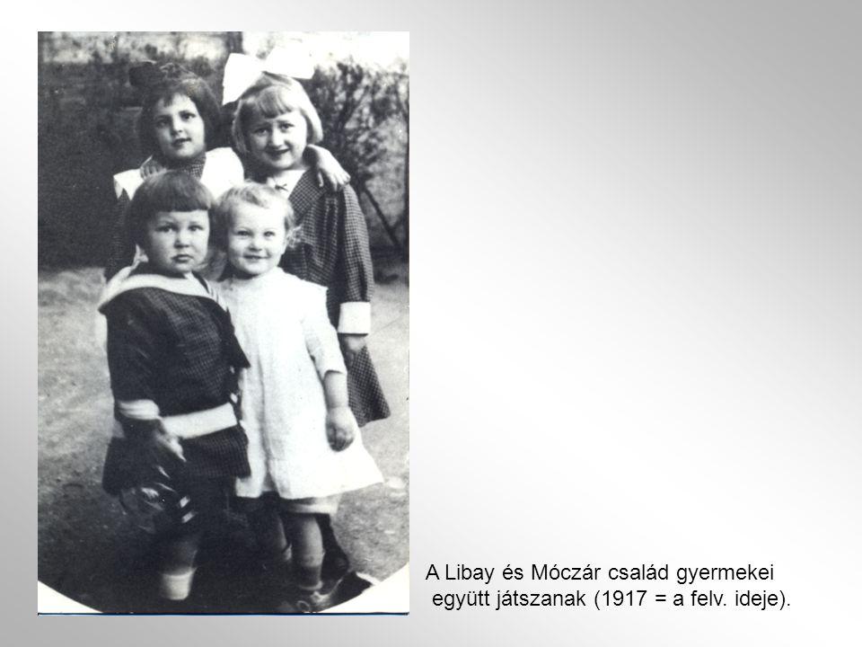 A Libay és Móczár család gyermekei együtt játszanak (1917 = a felv. ideje).