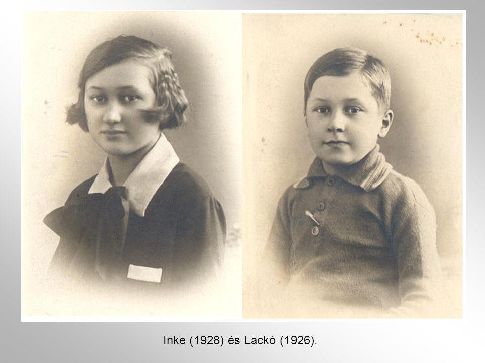 Inke (1928) és Lackó (1926).