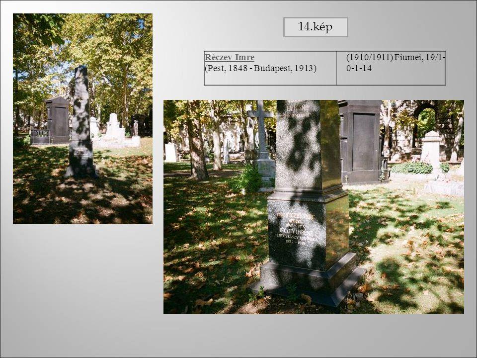 Réczey Imre (Pest, 1848 - Budapest, 1913) (1910/1911) Fiumei, 19/1- 0-1-14 14.kép