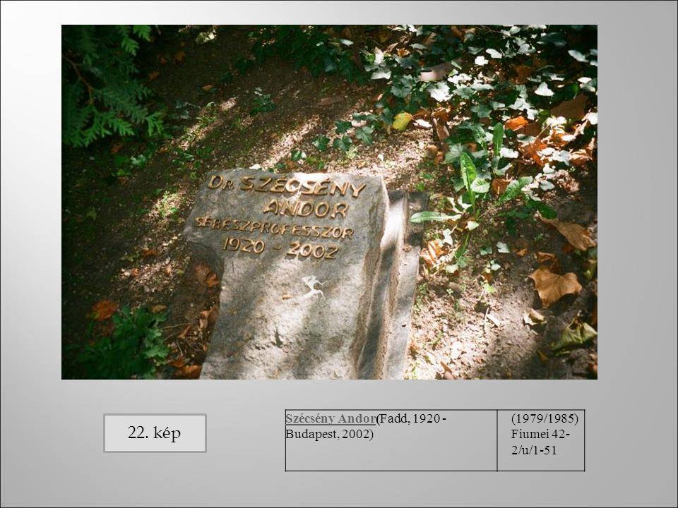 Szécsény AndorSzécsény Andor(Fadd, 1920 - Budapest, 2002) (1979/1985) Fiumei 42- 2/u/1-51 22. kép