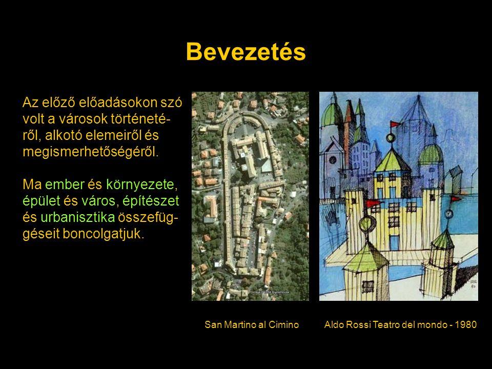 Bevezetés Az előző előadásokon szó volt a városok történeté- ről, alkotó elemeiről és megismerhetőségéről. Ma ember és környezete, épület és város, ép