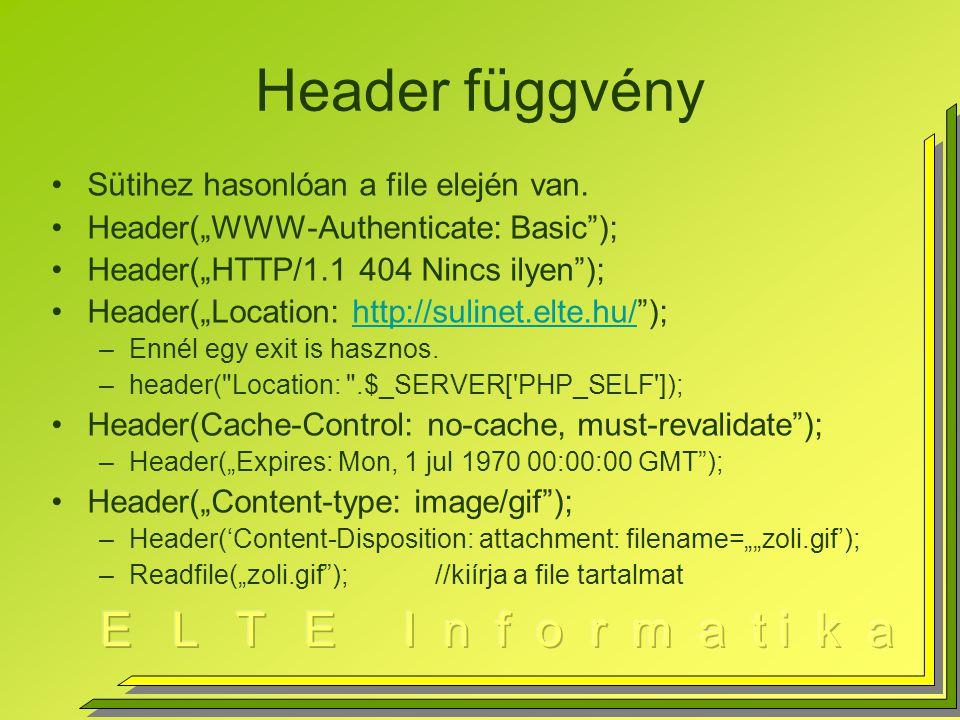Hitelesítés, jelszó védelem Adott könyvtárra érvényes, ha.htaccess file létezik a könyvtárban (speciális forma) htpasswd, basic, kódolás nincs –/usr/freeware/apache/bin könyvtárban –Használat: htpasswd [-c] filenév usernév -cfilenév új állomány lesz Megkérdezi a jelszót, majd a névvel együtt a file-ba rakja kódolva a jelszót Példa: letolt könyvtár htdigest, MD5 kódolás –Használat: htdigest [-c] filenév azonosító usernév –IE nem bírja …, FireFox igen.