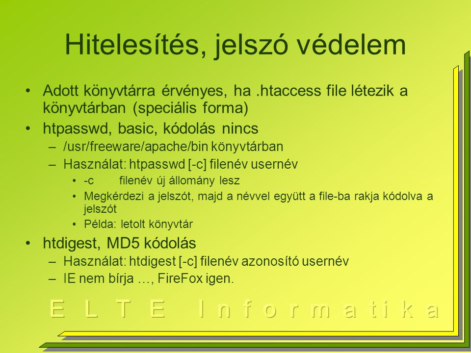 .htaccess tartalom AuthType Basic AuthName Gyumolcsfa gyujtemeny AuthUserFile /usr/people/illes/public_html/letolt/alma Require user alma Order deny,allow Deny from all Allow from elte.hu Satisfy any