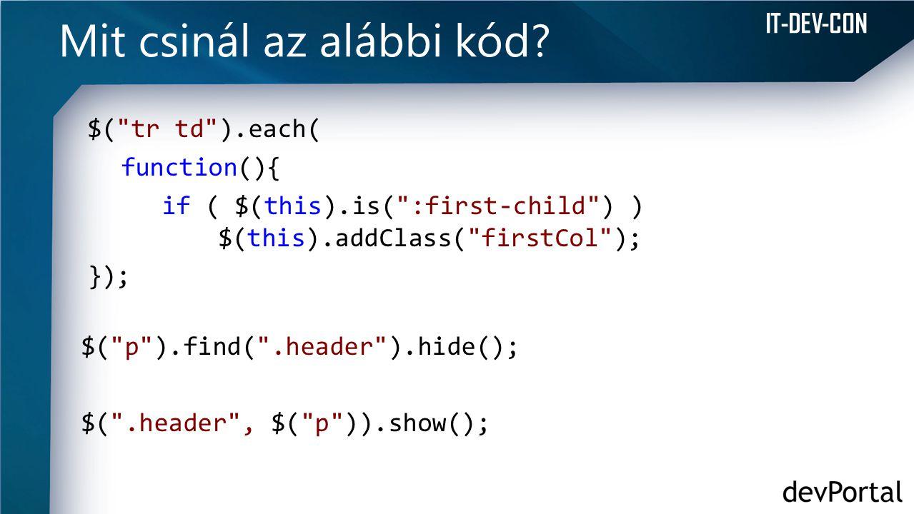 IT-DEV-CON Mit csinál az alábbi kód? $(