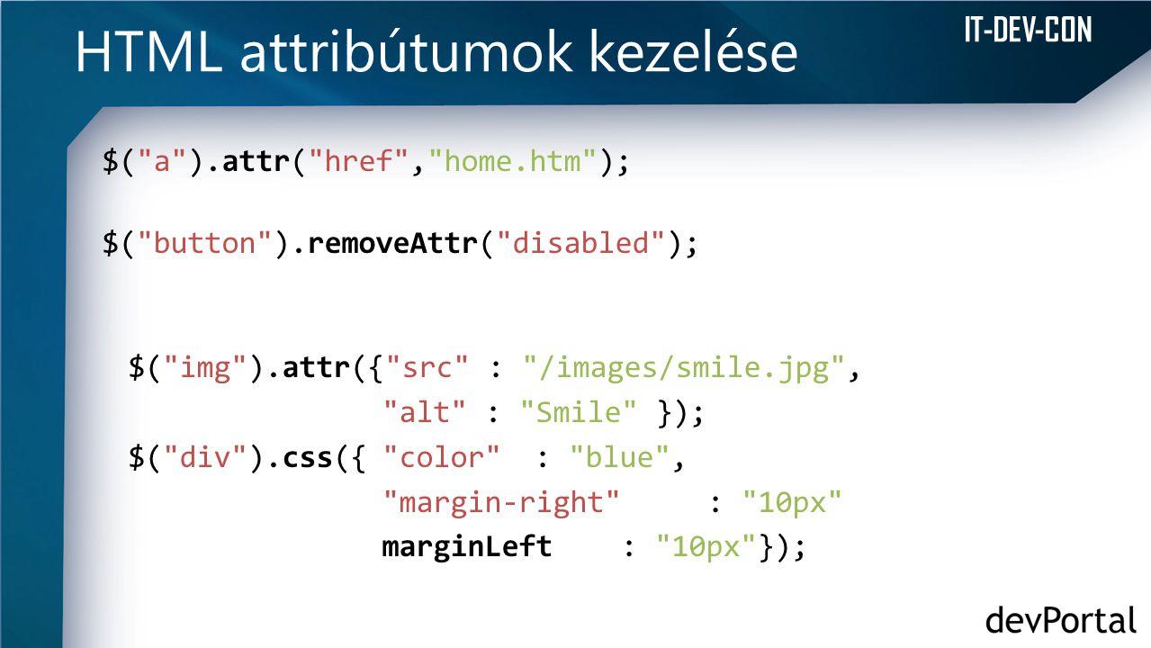 IT-DEV-CON HTML attribútumok kezelése $(