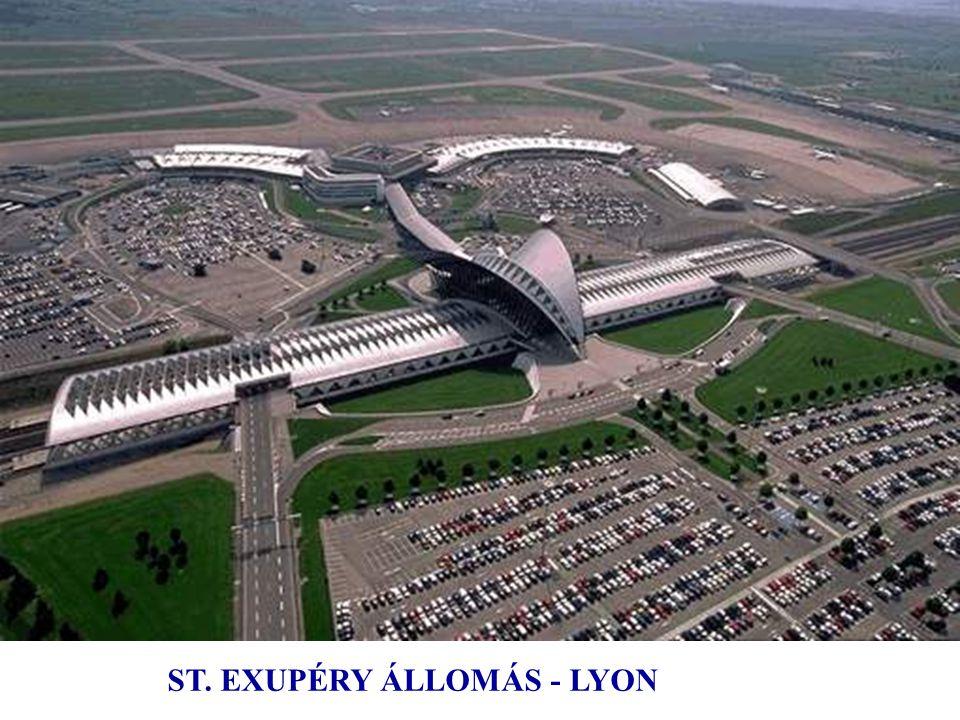 1989 ÷ 1994 Lyon-Satolas repülőtér (átnevezve: Saint-Exupéry). Olyan építmény, amely fenséges és lendületes: az állomás csarnoka hatalmas felszállásra