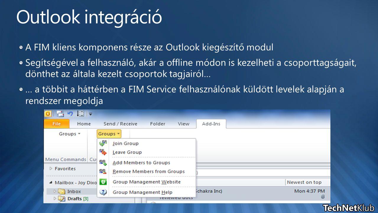 A FIM kliens komponens része az Outlook kiegészítő modul Segítségével a felhasználó, akár a offline módon is kezelheti a csoporttagságait, dönthet az