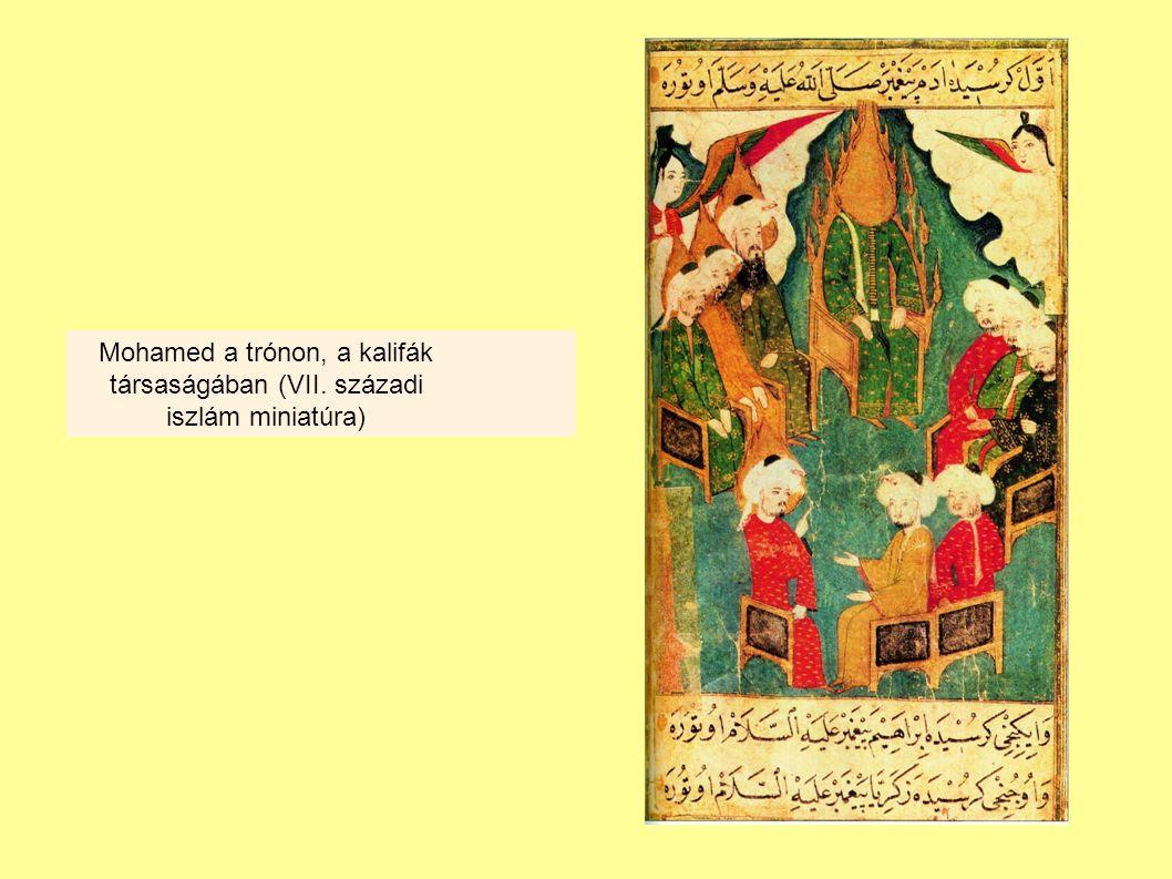 Mohamed a trónon, a kalifák társaságában (VII. századi iszlám miniatúra)