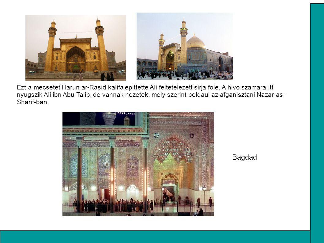 Ezt a mecsetet Harun ar-Rasid kalifa epittette Ali feltetelezett sirja fole. A hivo szamara itt nyugszik Ali ibn Abu Talib, de vannak nezetek, mely sz