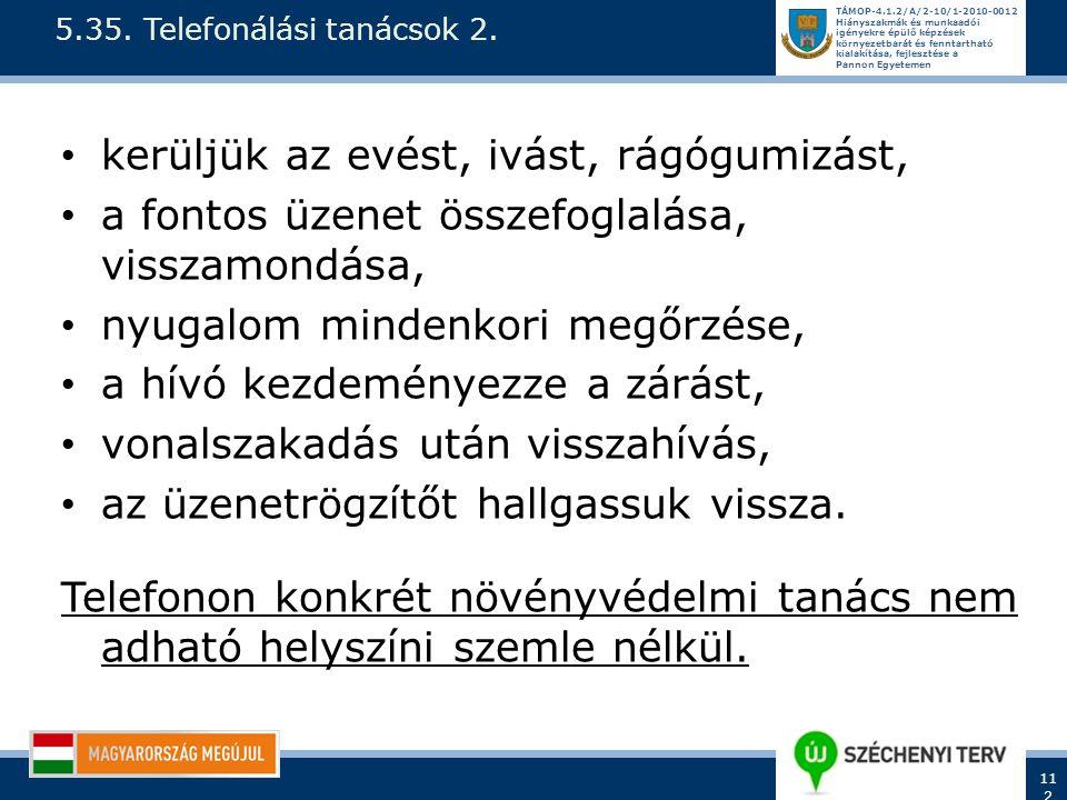 TÁMOP-4.1.2/A/2-10/1-2010-0012 Hiányszakmák és munkaadói igényekre épülő képzések környezetbarát és fenntartható kialakítása, fejlesztése a Pannon Egy
