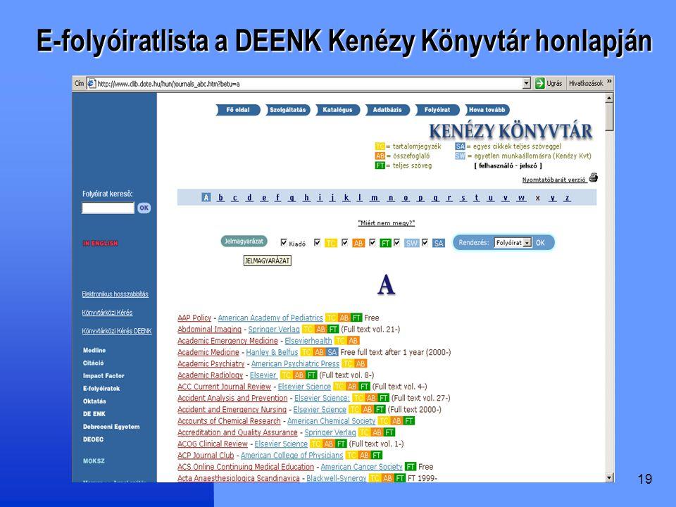 19 E-folyóiratlista a DEENK Kenézy Könyvtár honlapján