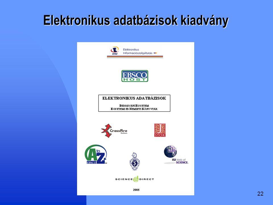 22 Elektronikus adatbázisok kiadvány