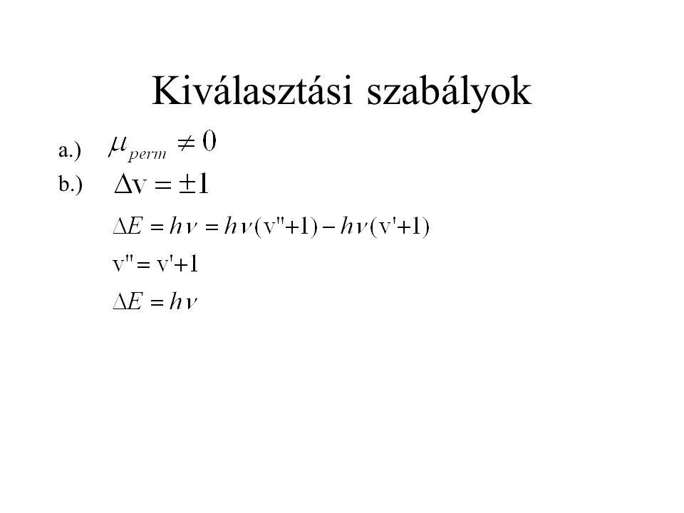 Kiválasztási szabályok a.) b.)