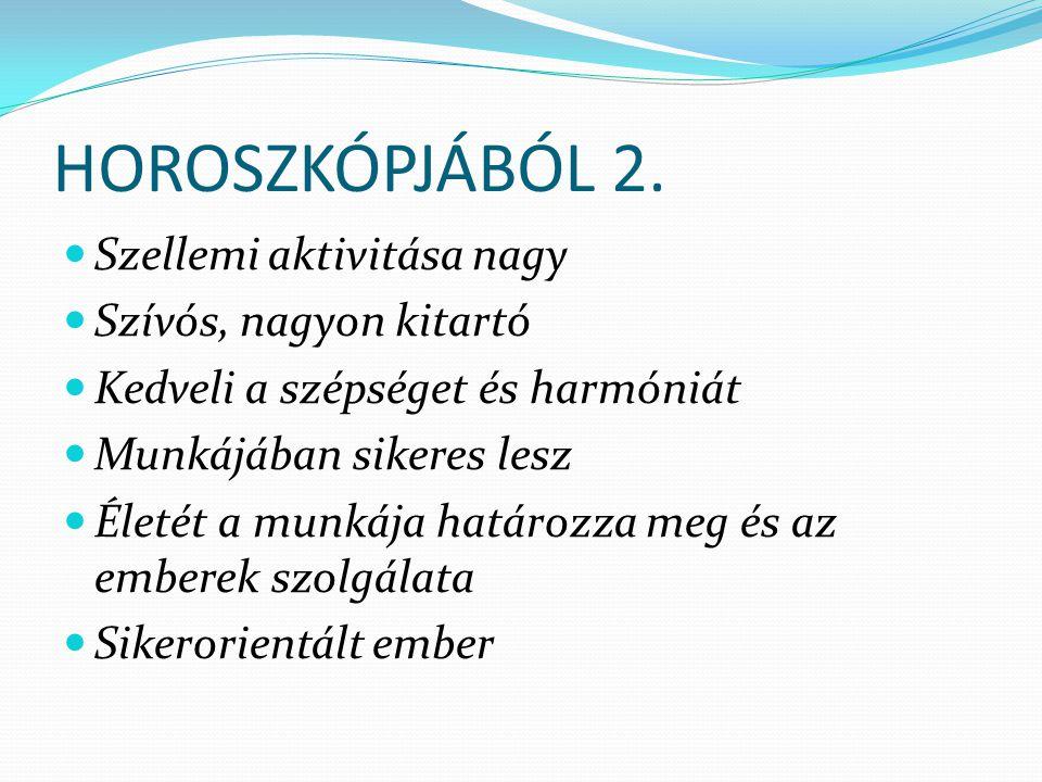 HOROSZKÓPJÁBÓL 2.