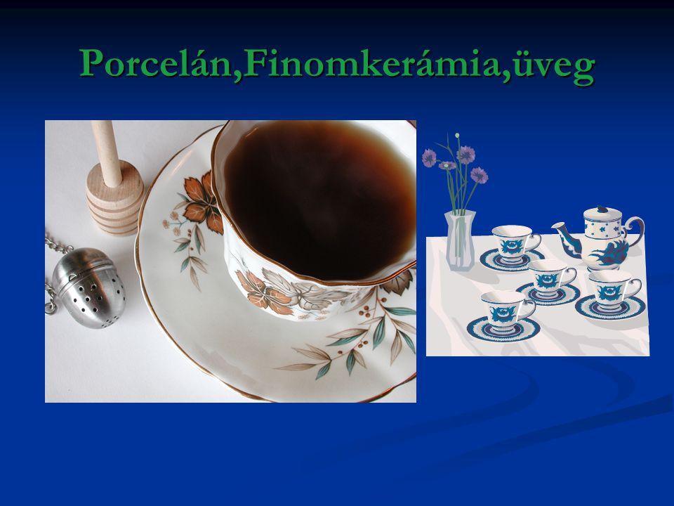 Porcelán,Finomkerámia,üveg