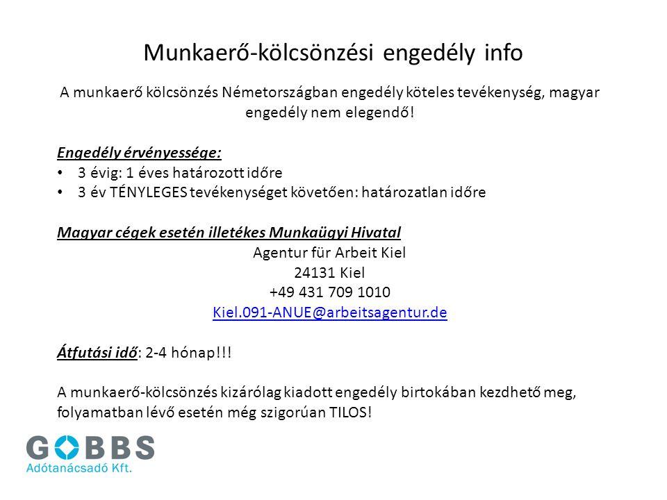 Munkaerő-kölcsönzési engedély info A munkaerő kölcsönzés Németországban engedély köteles tevékenység, magyar engedély nem elegendő! Engedély érvényess