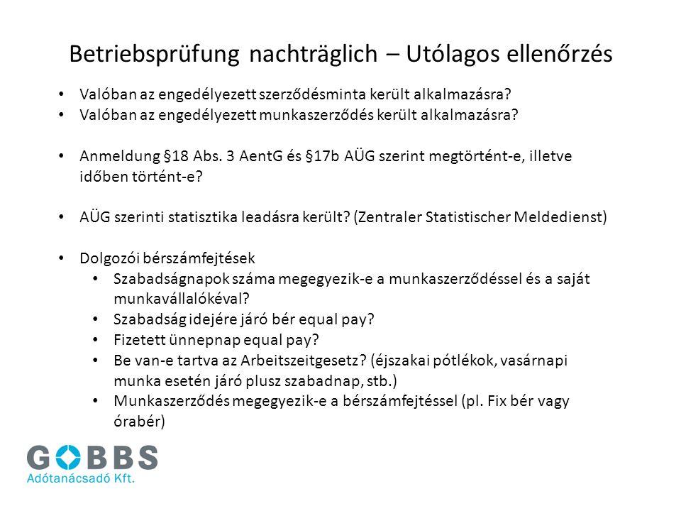 Betriebsprüfung nachträglich – Utólagos ellenőrzés Valóban az engedélyezett szerződésminta került alkalmazásra? Valóban az engedélyezett munkaszerződé