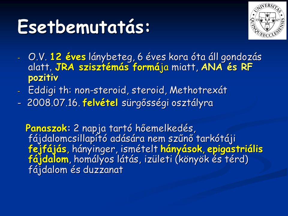 Therápia: Supportív kezelés: - Antihypertenzív therápia - Diureticus kezelés - Anaemia korrekció - Acidózis korrekció