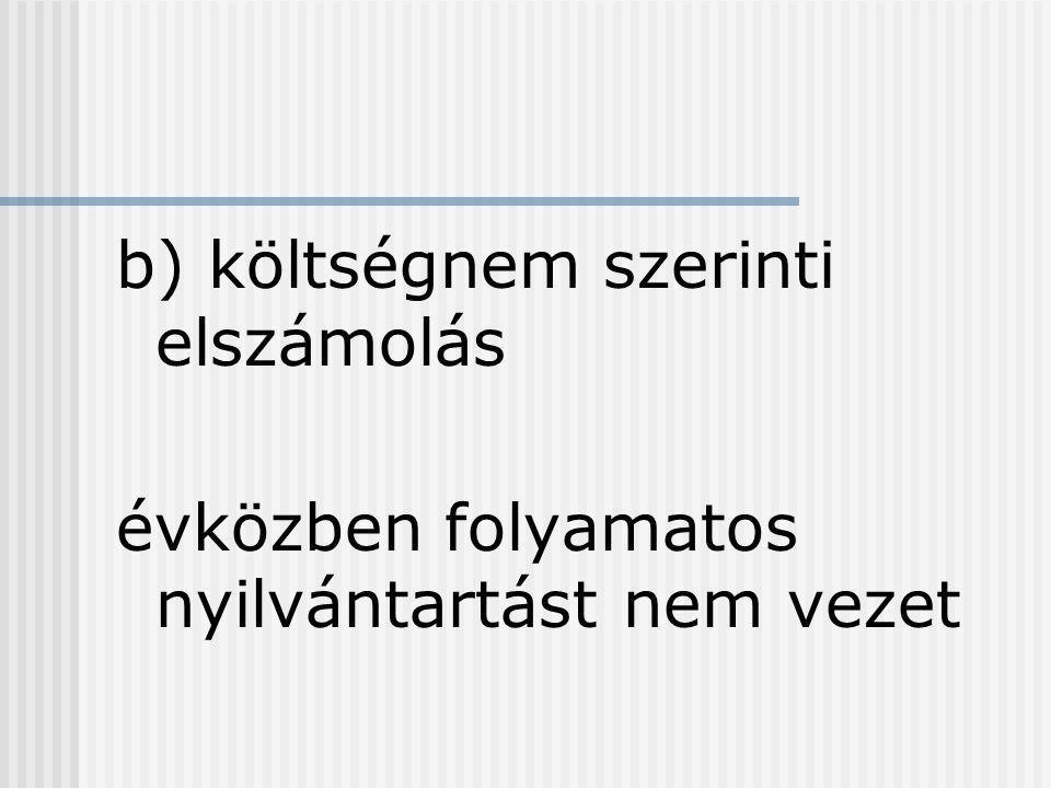 10b.ráfordítások és bevételek átvezetése 89. Ráfordítások átvez.