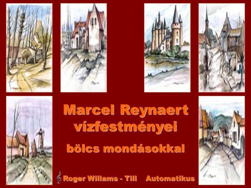 Marcel Reynaert vízfestményei Roger Willams - Till Automatikus bölcs mondásokkal